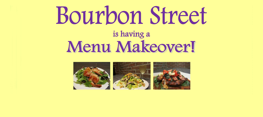 New Menus At Bourbon Street